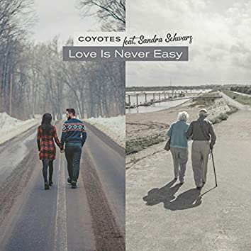 Love Is Never Easy (feat. Sandra Schwarz)
