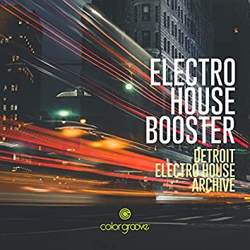 Electro House Booster (Detroit Electro House Archive)