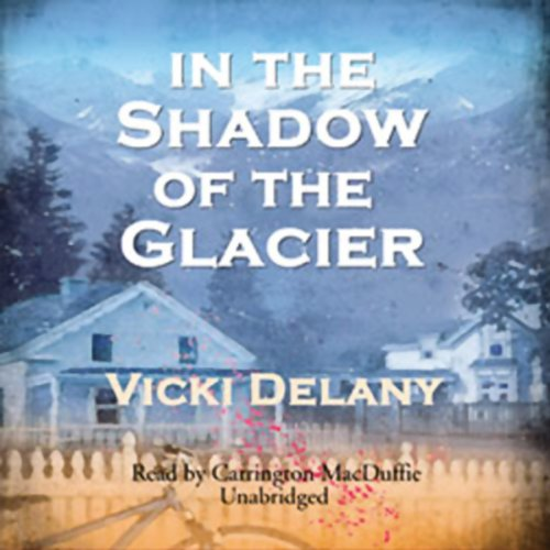 In the Shadow of the Glacier audiobook cover art