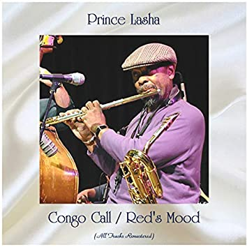 Congo Call / Red's Mood (feat. Sonny Simmons) [All Tracks Remastered]