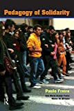 Pedagogy of Solidarity (Qualitative Inquiry and Social Justice Book 4) (English Edition)