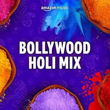 Bollywood Holi Mix