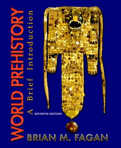 World Prehistory: A Brief Introduction (7th Edition)