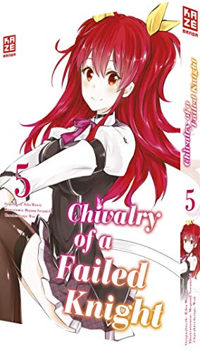 Chivalry of a Failed Knight - Band 05