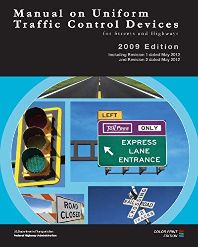 Manual on Uniform Traffic Control Devices for Streets and Highways: REVISED EDITION   (FULL COLOR PA