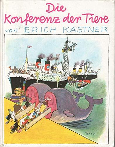 Erich Kästner Die Konferenz der Tiere