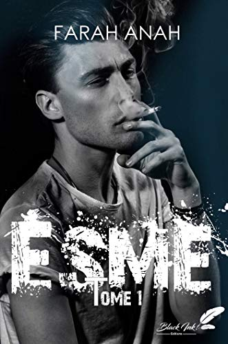 Esme, tome 1 (French Edition)