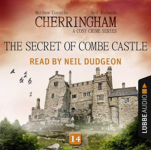 The Secret of Combe Castle Audiobook By Matthew Costello,                                                                                        Neil Richards cover art