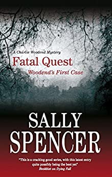 Fatal Quest (A Chief Inspector Woodend Mystery Book 20) by [Sally Spencer]