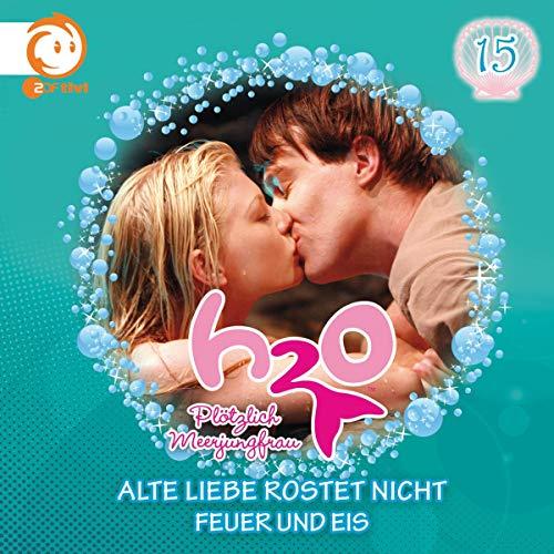 Alte Liebe rostet nicht / Feuer und Eis Titelbild