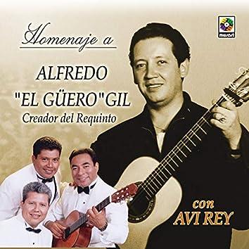 "Homenaje a Alfredo ""El Güero"" Gil"