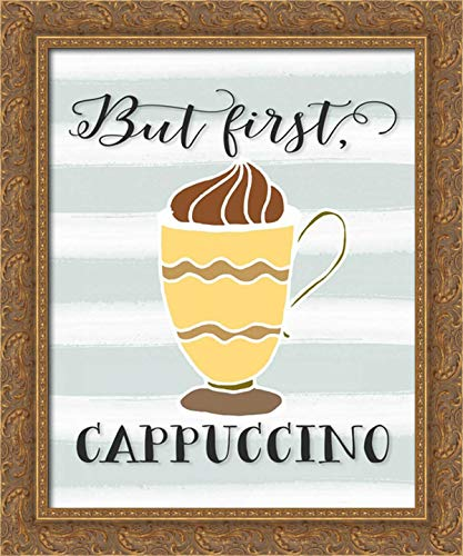 Moss, Tara 20x24 Gold Ornate Framed Canvas Art Print Titled: But First Cappuccino