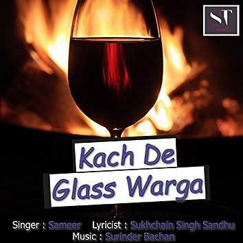 Kach De Glass Warga