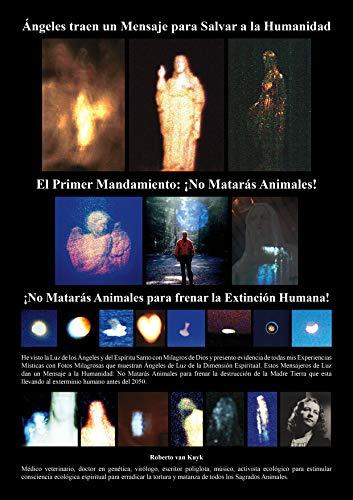 No Matarás Animales!: El Primer Mandamiento para la salvación humana (Spanish Edition)