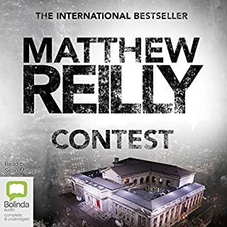 Contest                   By:                                                                                                                                 Matthew Reilly                               Narrated by:                                                                                                                                 Sean Mangan                      Length: 9 hrs and 37 mins     108 ratings     Overall 4.6