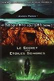 Les chroniques du Girku, Tome 1 - Le secret des étoiles sombres - Nouvelle Terre - 01/12/2007