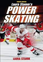 Laura Stamm's Power Skating - 4th Edition by Laura Stamm (2009-09-18)