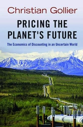 Pricing The Planet's Future: The Economics Of Discounting In An Uncertain World