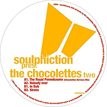 Soulphiction Presents The Chocolettes Part 2