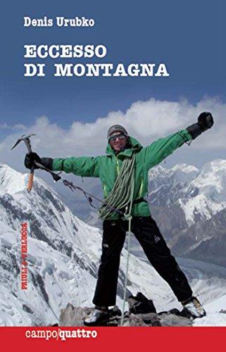 Eccesso di montagna (Campo quattro) (Italian Edition)