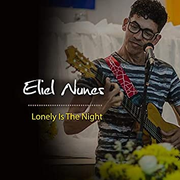 Lonely Is the Night