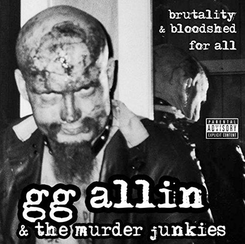 Allin,G.G.& Murder Junk: Brutality & Bloodshed (Audio CD)