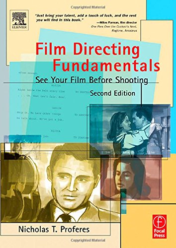 Download Film Directing Fundamentals: See Your Film Before Shooting 0240805623