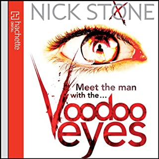 Voodoo Eyes                   By:                                                                                                                                 Nick Stone                               Narrated by:                                                                                                                                 Jeff Harding                      Length: 15 hrs and 1 min     16 ratings     Overall 3.4