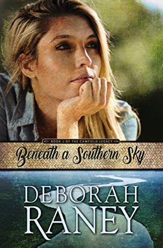 Beneath a Southern Sky (The Camfield Legacy Book 1)