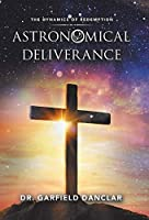 Astronomical Deliverance: The Dynamics of Redemption