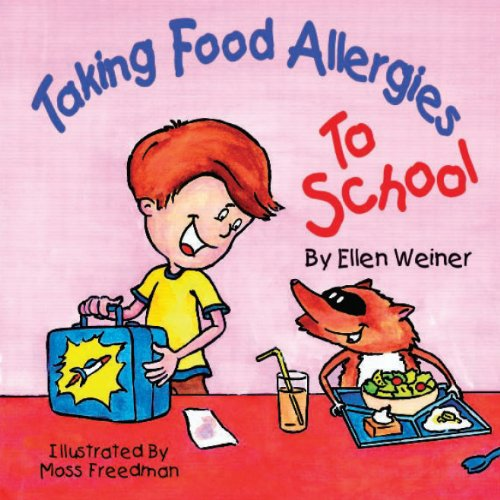Taking Food Allergies to School (English Edition)