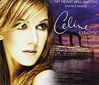 My Heart Will Go on by Celine Dion (1998-06-20)