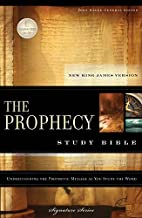 The Prophecy Study Bible: New King James Version