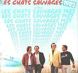 Les Chats Sauvages: 1982 Avec Dick Rivers LP VG+/NM Canada Les Disques 1 NO-1826