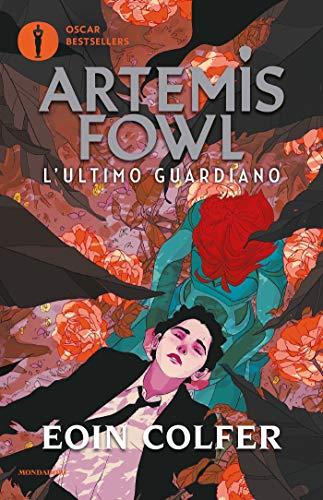 Artemis Fowl - 8. L'ultimo guardiano (Artemis Fowl (versione italiana)) (Italian Edition)