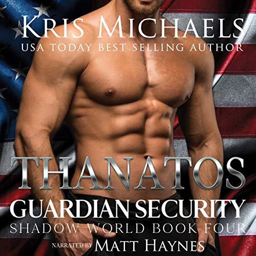 Thanatos: Guardian Security Shadow World, Book 4