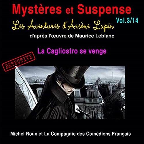 Couverture de Les Aventures d'Arsène Lupin : La Cagliostro se venge (Mystères et Suspense 3)