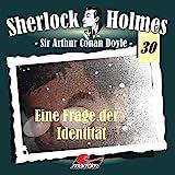Sherlock Holmes – Fall 30 – Eine Frage der Indentität