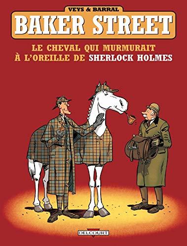 Baker Street T05: Le Cheval qui murmurait à l'oreille de Sherlock Holmes