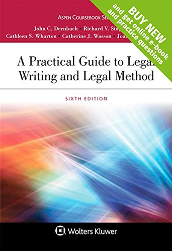 Compare Textbook Prices for A Practical Guide to Legal Writing and Legal Method [Connected Casebook] Aspen Coursebook 6 Edition ISBN 9781454880813 by John C Dernbach,Richard V Singleton,Cathleen S Wharton,Catherine J Wasson,Joan M Ruhtenberg