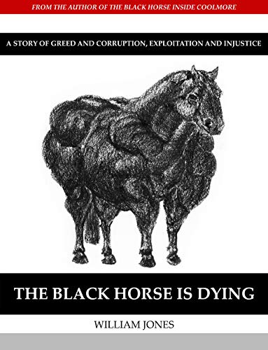 The Black Horse Is Dying (English Edition)