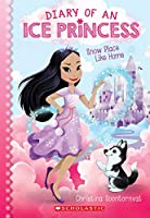 Snow Place Like Home (Diary of an Ice Princess)