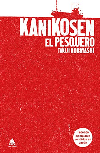 Kanikosen: El pesquero (Spanish Edition) por [Takiji Kobayashi, Shizuko Ono, Jordi Juste]