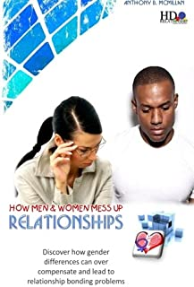 How Men and Women Mess up Relationships