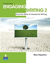 Engaging Writing 2: Essential Skills for Academic Writing (2nd Edition)
