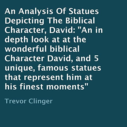 An Analysis of Statues Depicting the Biblical Character, David audiobook cover art