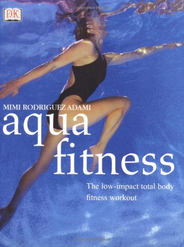 Aqua Fitness: The Low-Impact Total Body Fitness Workout (Yoga for Living)