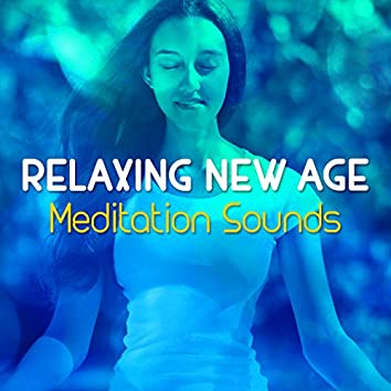 Relaxing New Age Meditation Sounds