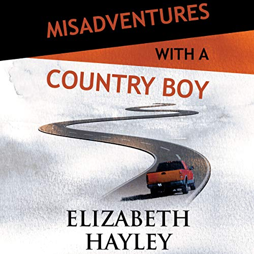 Page de couverture de Misadventures with a Country Boy