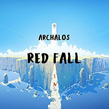 Red Fall (Remastered)